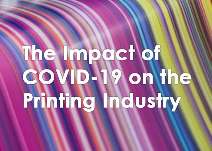 The Impact of COVID-19 on the Printing Industry